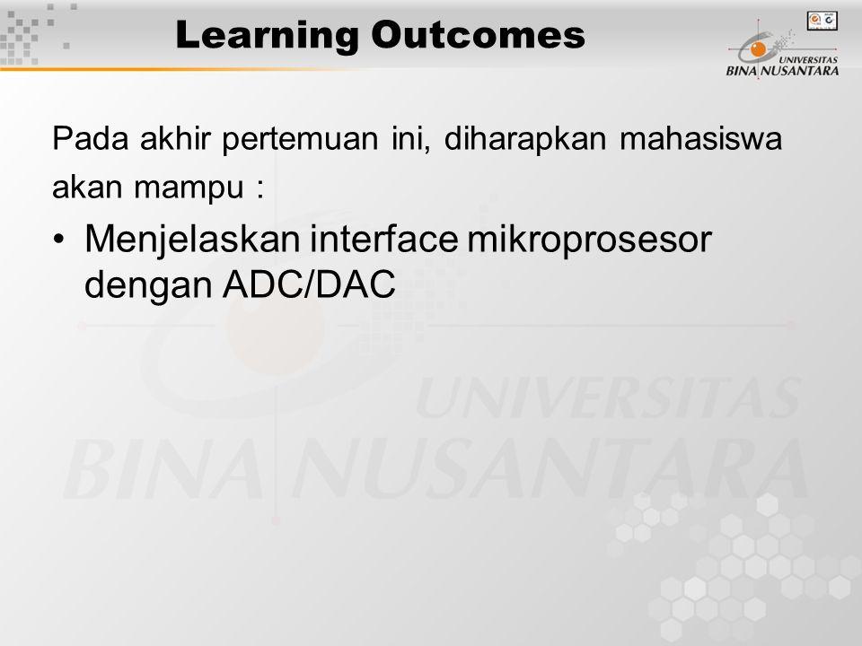 Menjelaskan interface mikroprosesor dengan ADC/DAC