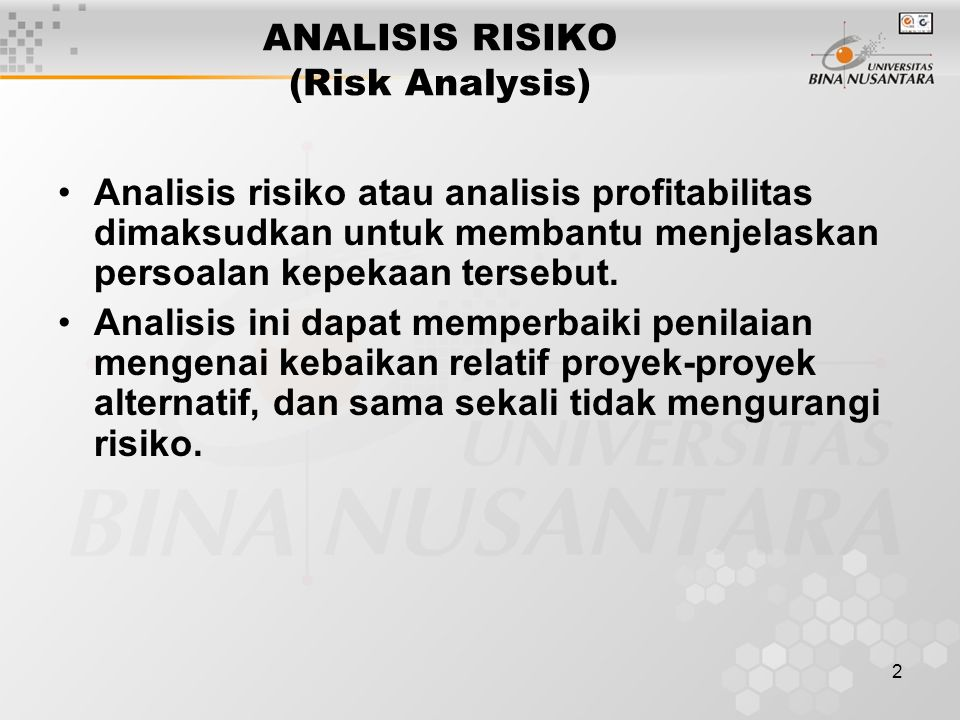 ANALISIS RISIKO (Risk Analysis)