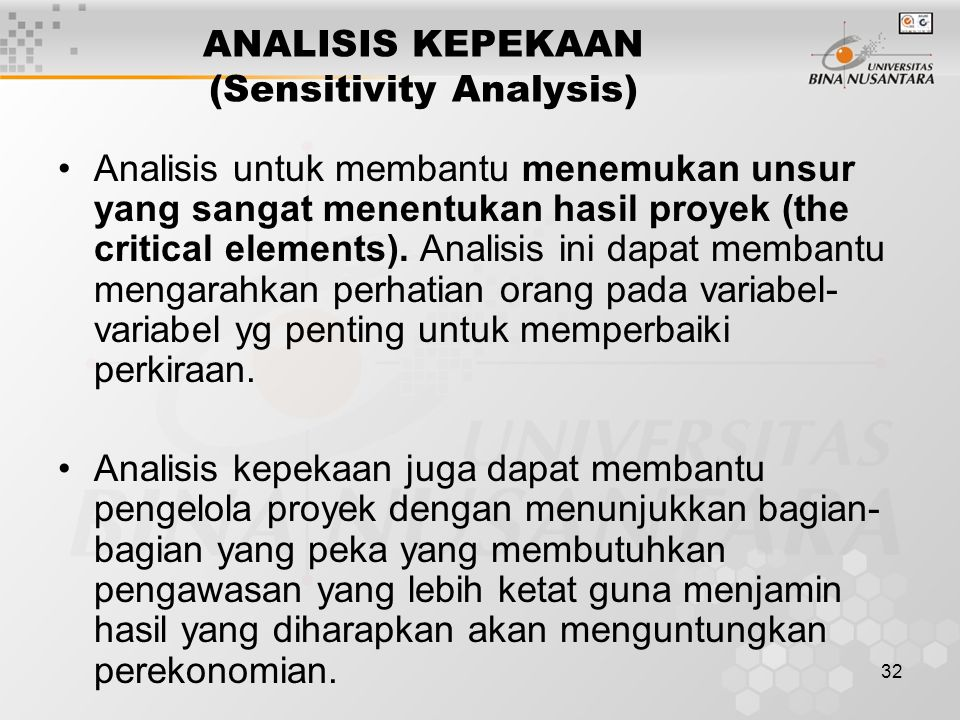ANALISIS KEPEKAAN (Sensitivity Analysis)