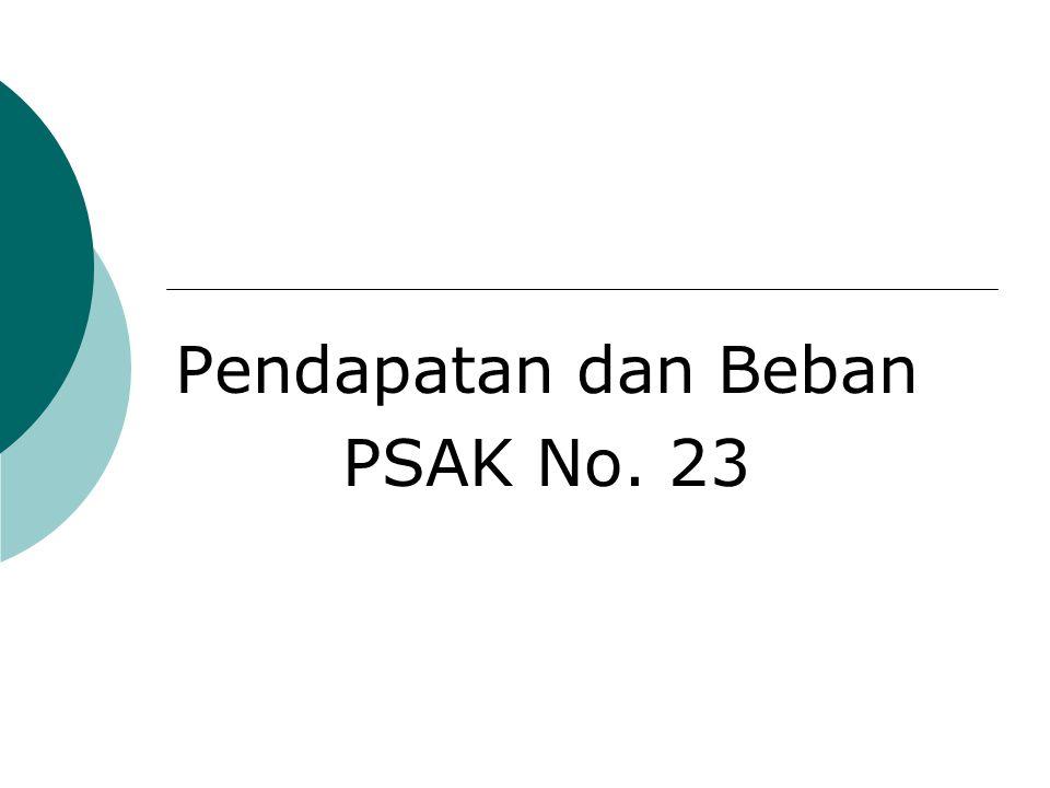 Pendapatan dan Beban PSAK No. 23