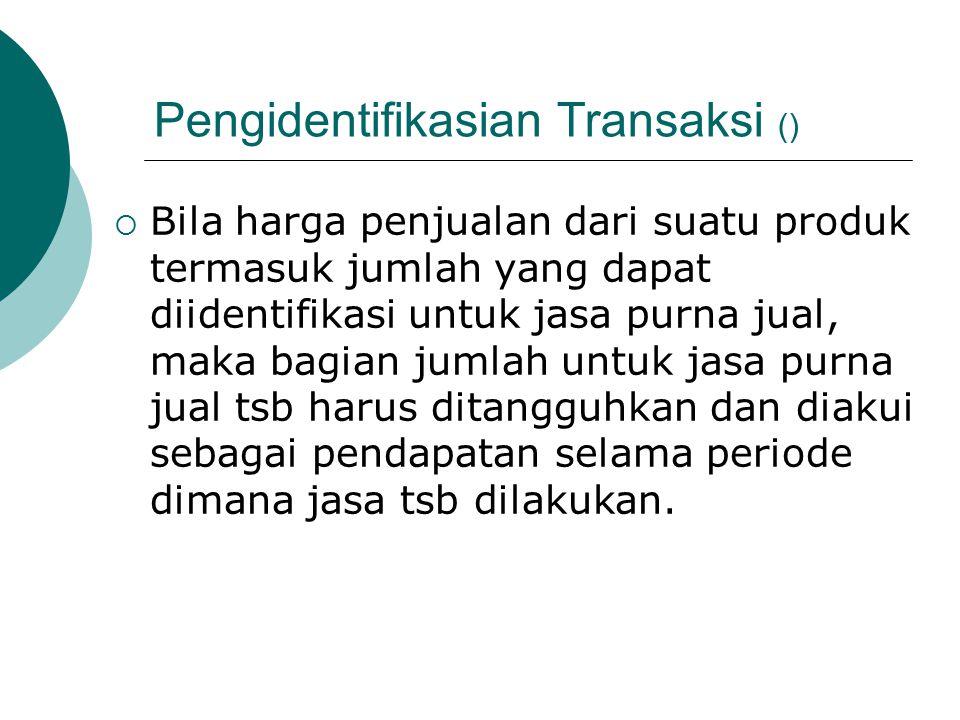 Pengidentifikasian Transaksi ()