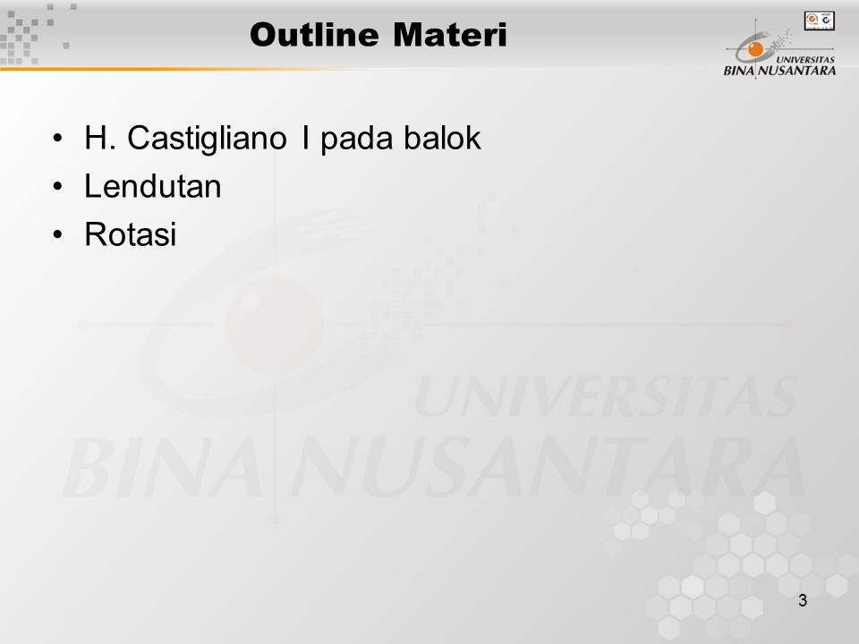 Outline Materi H. Castigliano I pada balok Lendutan Rotasi