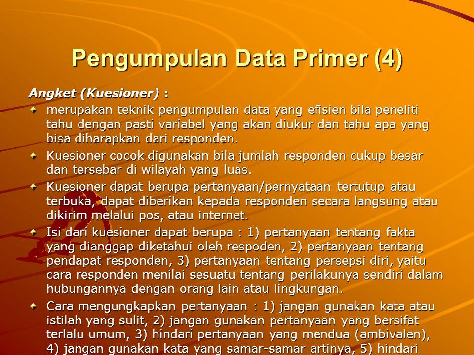 Pengumpulan Data Primer (4)