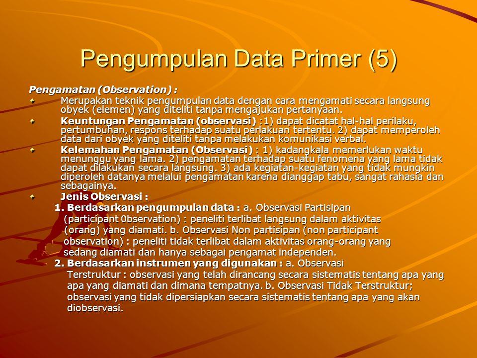 Pengumpulan Data Primer (5)