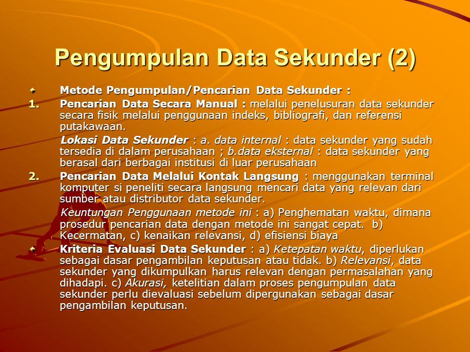 Pengumpulan Data Sekunder (2)