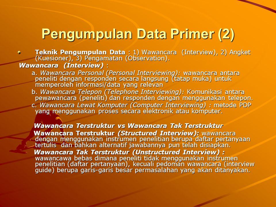 Pengumpulan Data Primer (2)