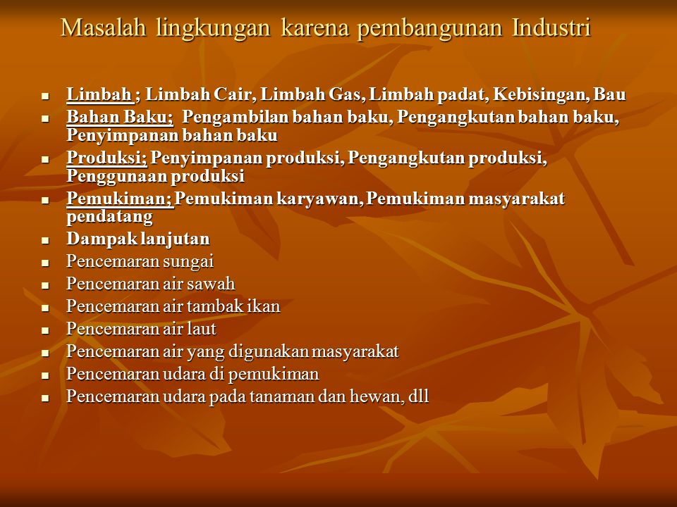 Masalah lingkungan karena pembangunan Industri