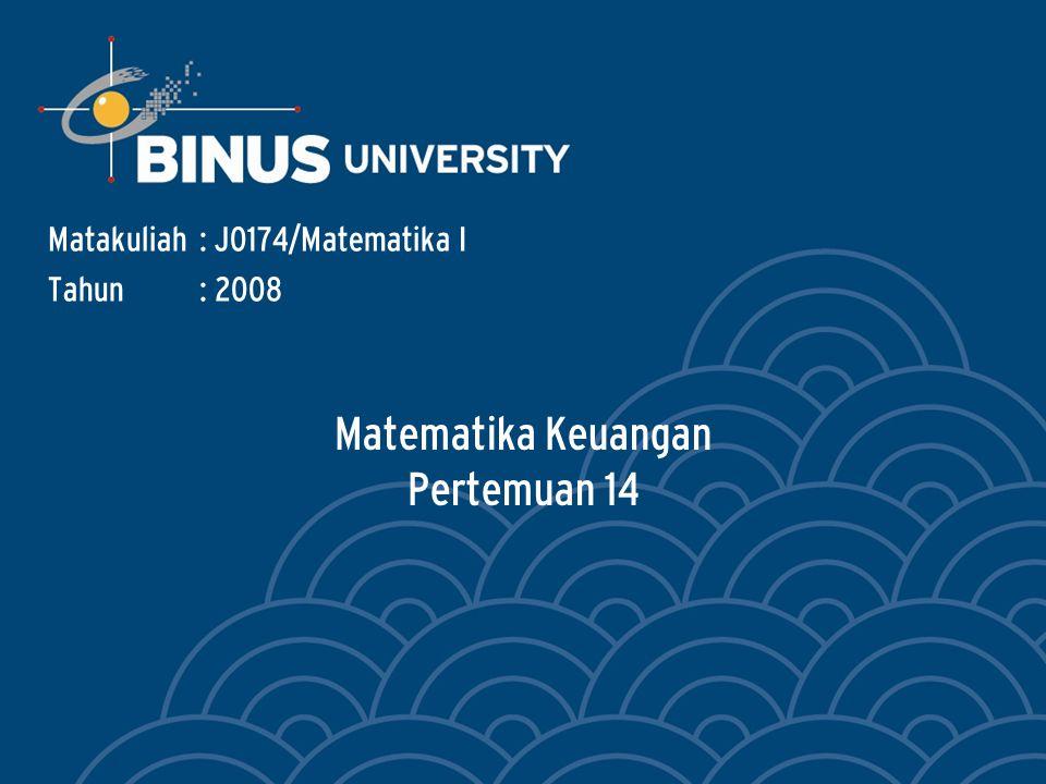 Matematika Keuangan Pertemuan 14