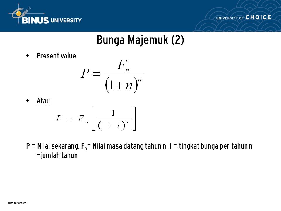 Bunga Majemuk (2) Present value Atau