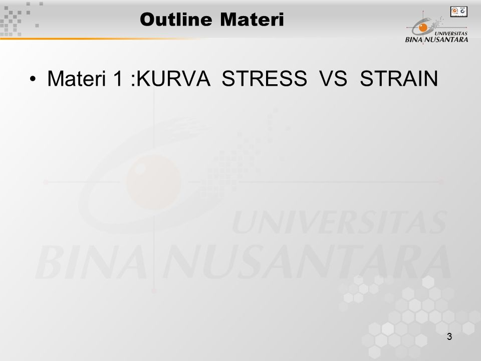 Materi 1 :KURVA STRESS VS STRAIN