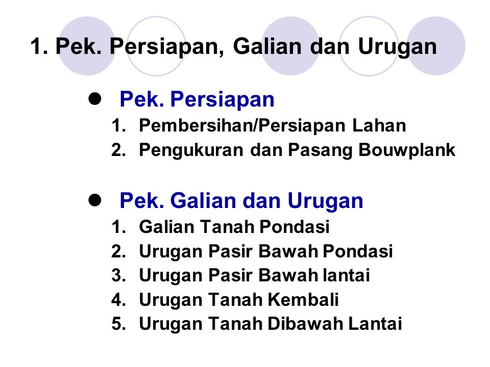 1. Pek. Persiapan, Galian dan Urugan