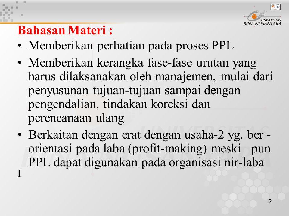 Memberikan perhatian pada proses PPL