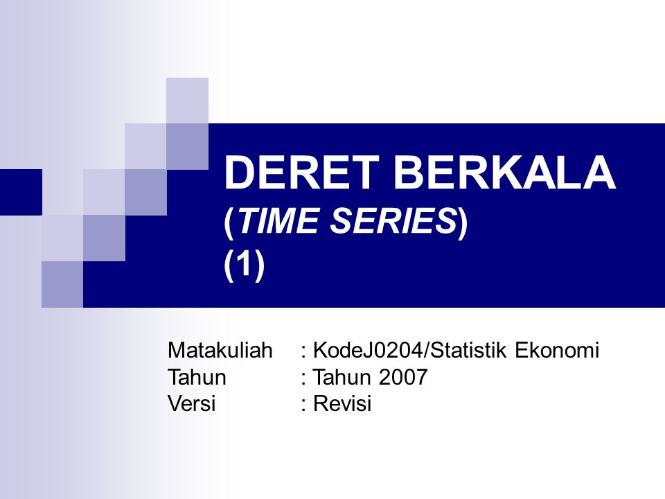DERET BERKALA (TIME SERIES) (1)