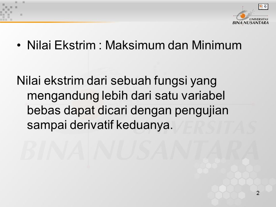 Nilai Ekstrim : Maksimum dan Minimum