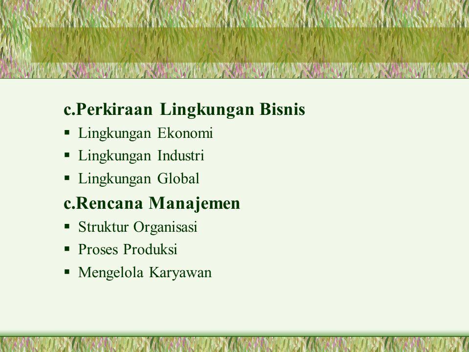 c.Perkiraan Lingkungan Bisnis