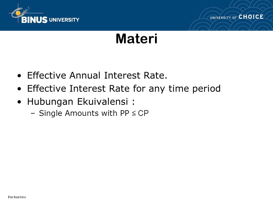 Materi Effective Annual Interest Rate.