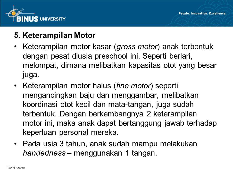 5. Keterampilan Motor
