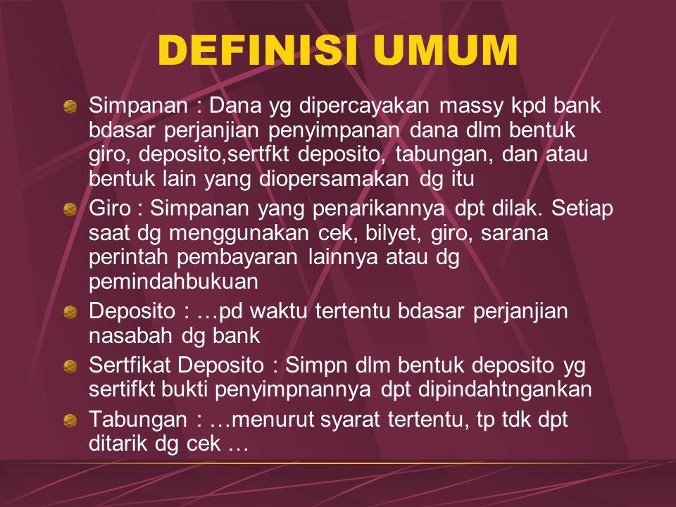 DEFINISI UMUM
