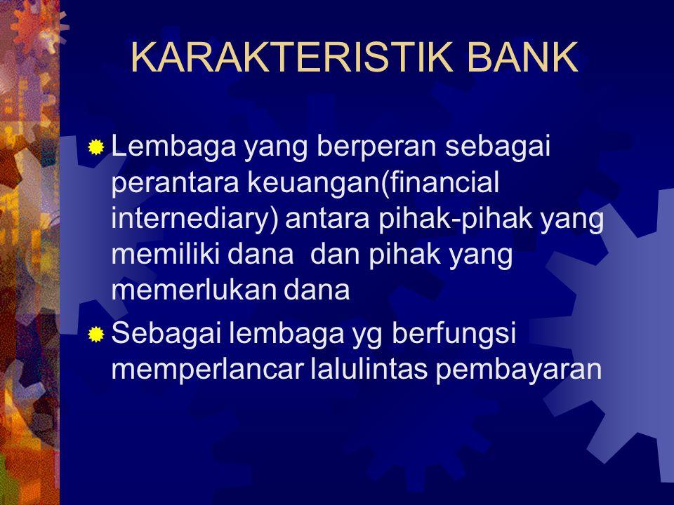 KARAKTERISTIK BANK
