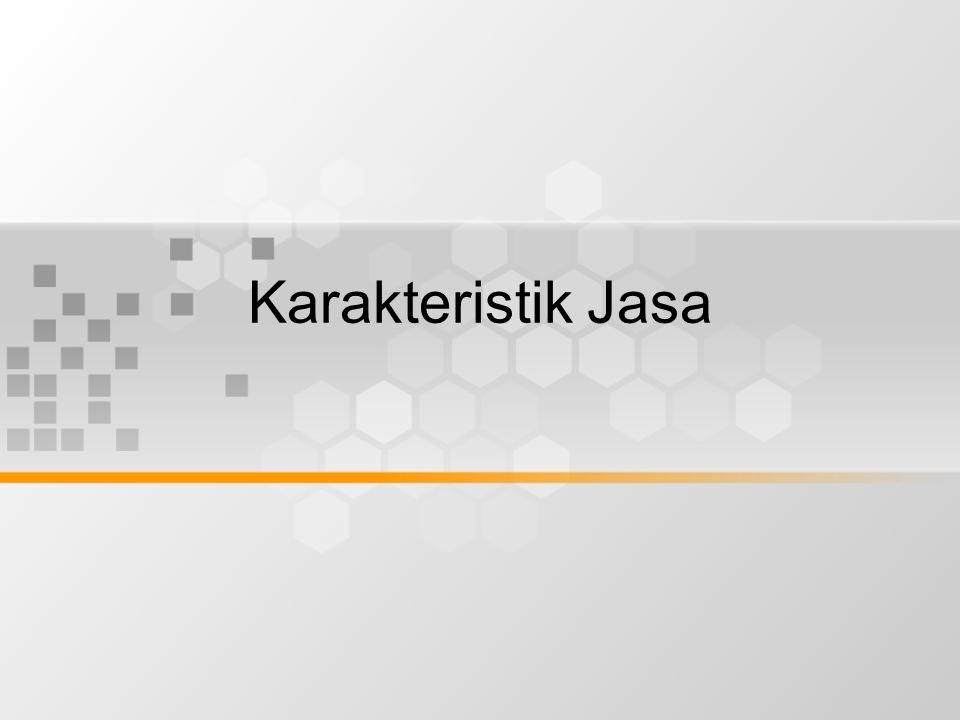 Karakteristik Jasa