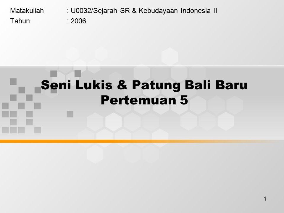 Seni Lukis & Patung Bali Baru Pertemuan 5