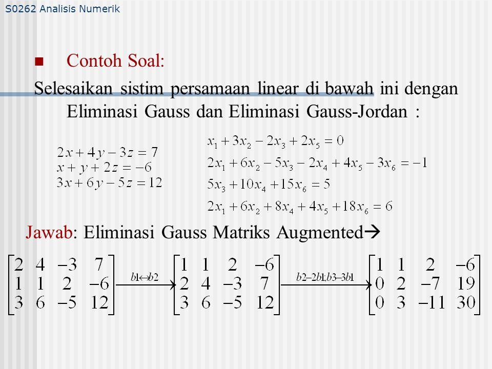 Jawab: Eliminasi Gauss Matriks Augmented