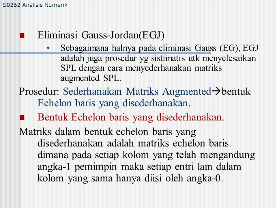Eliminasi Gauss-Jordan(EGJ)