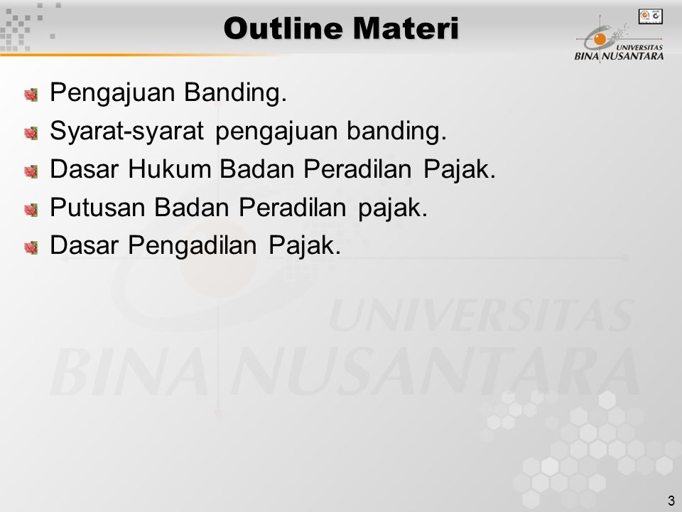 Outline Materi Pengajuan Banding. Syarat-syarat pengajuan banding.
