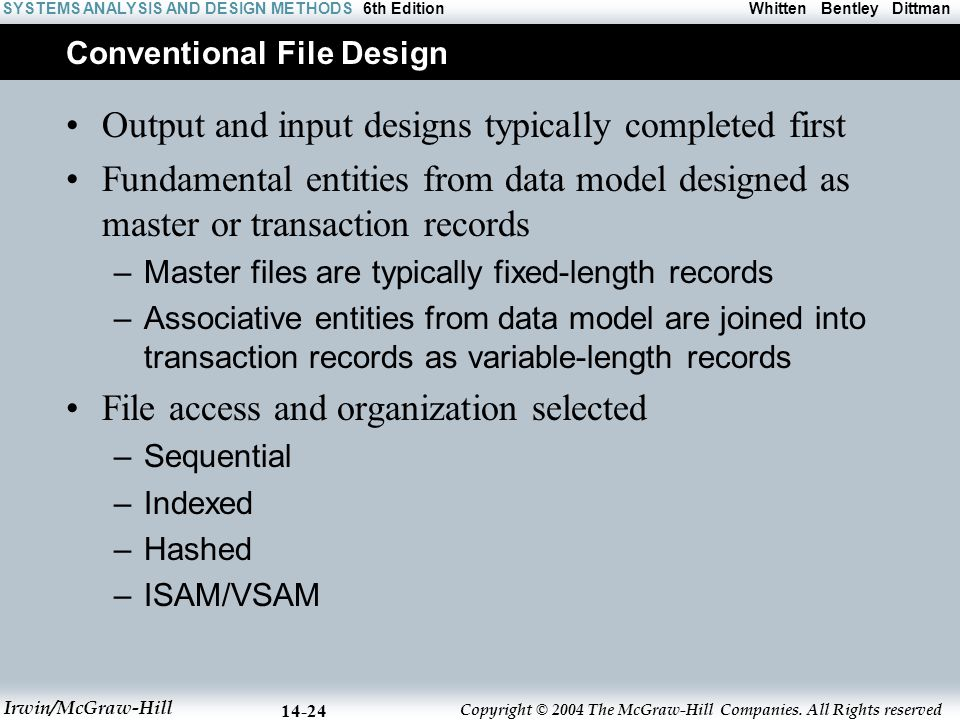 Conventional File Design