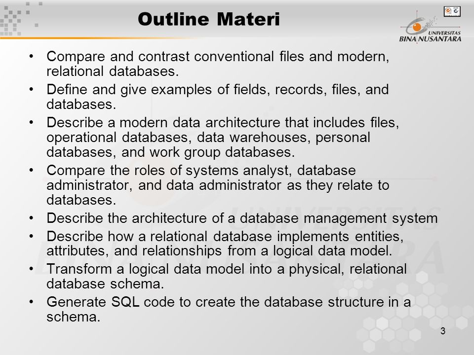 Outline Materi Compare and contrast conventional files and modern, relational databases.