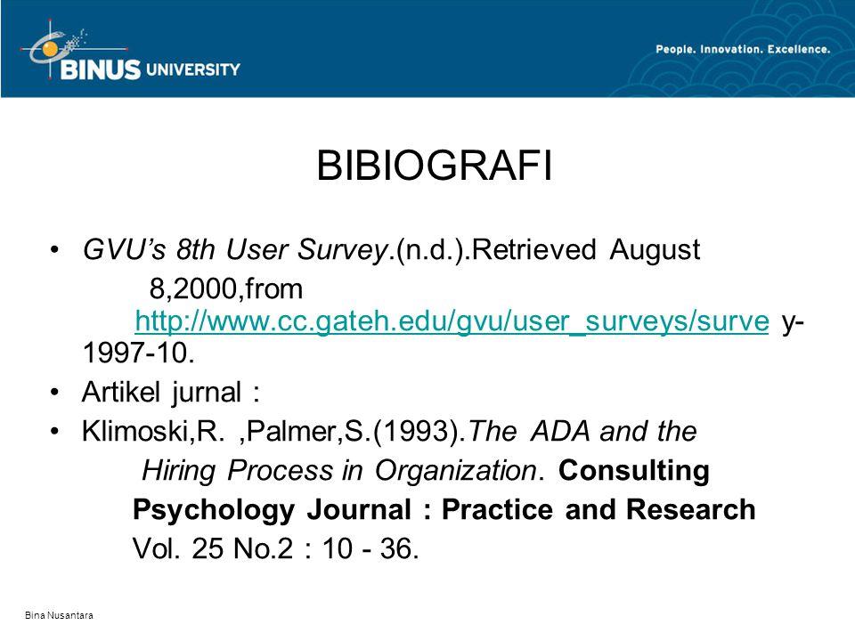 BIBIOGRAFI GVU's 8th User Survey.(n.d.).Retrieved August