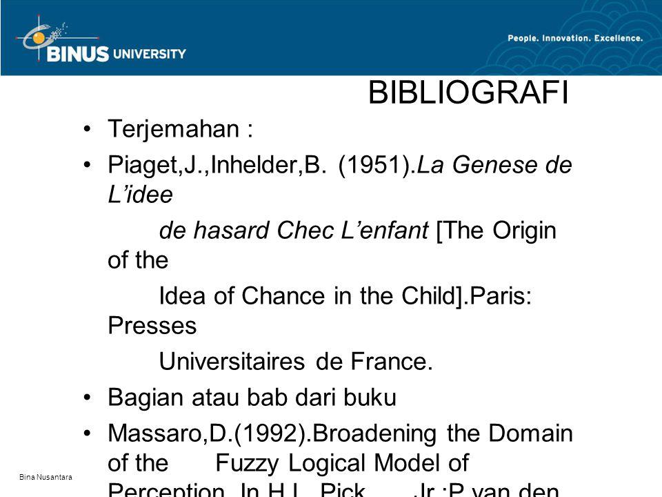 BIBLIOGRAFI Terjemahan :