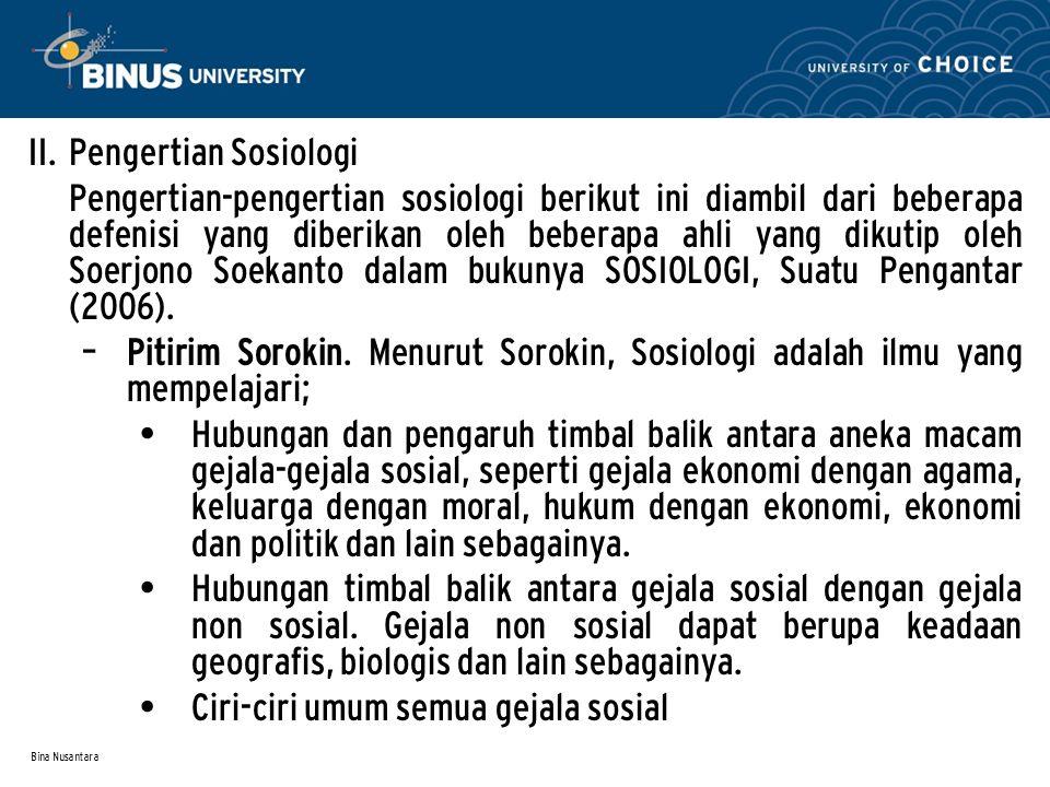 Ciri-ciri umum semua gejala sosial