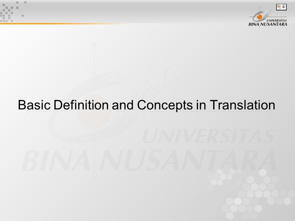 Basic Definition and Concepts in Translation