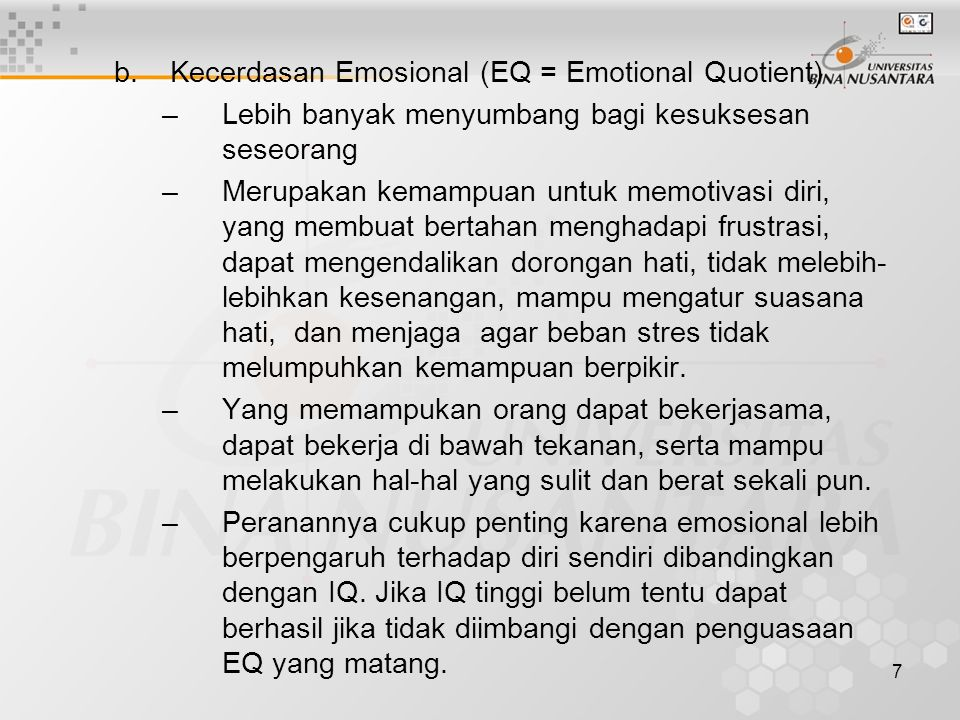 Kecerdasan Emosional (EQ = Emotional Quotient)