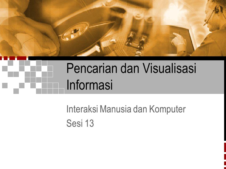 Pencarian dan Visualisasi Informasi