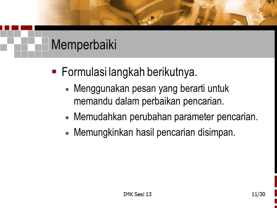 Memperbaiki Formulasi langkah berikutnya.