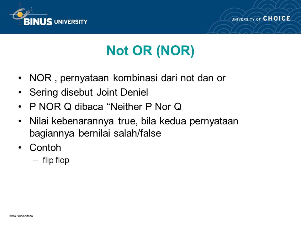 Not OR (NOR) NOR , pernyataan kombinasi dari not dan or
