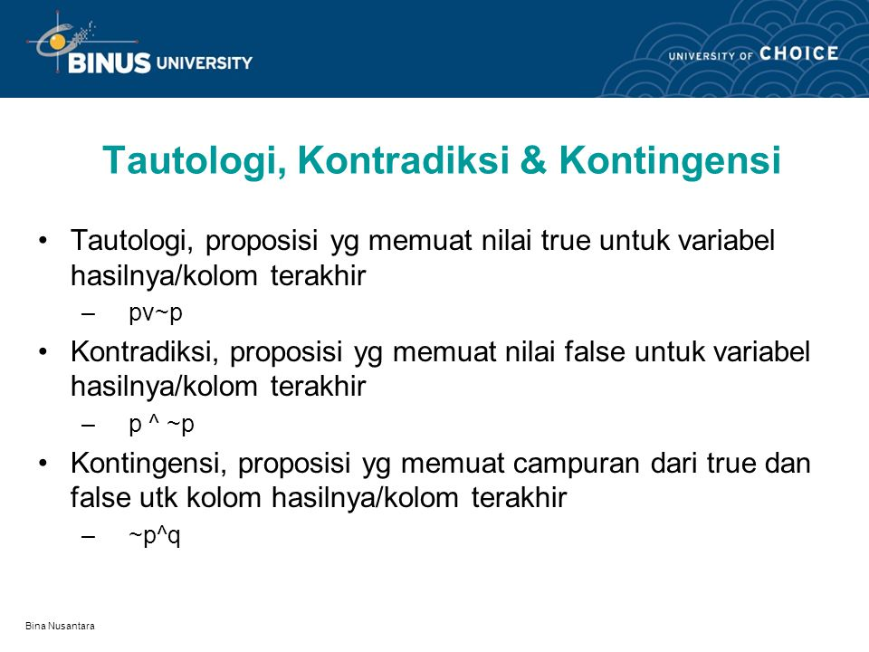 Tautologi, Kontradiksi & Kontingensi