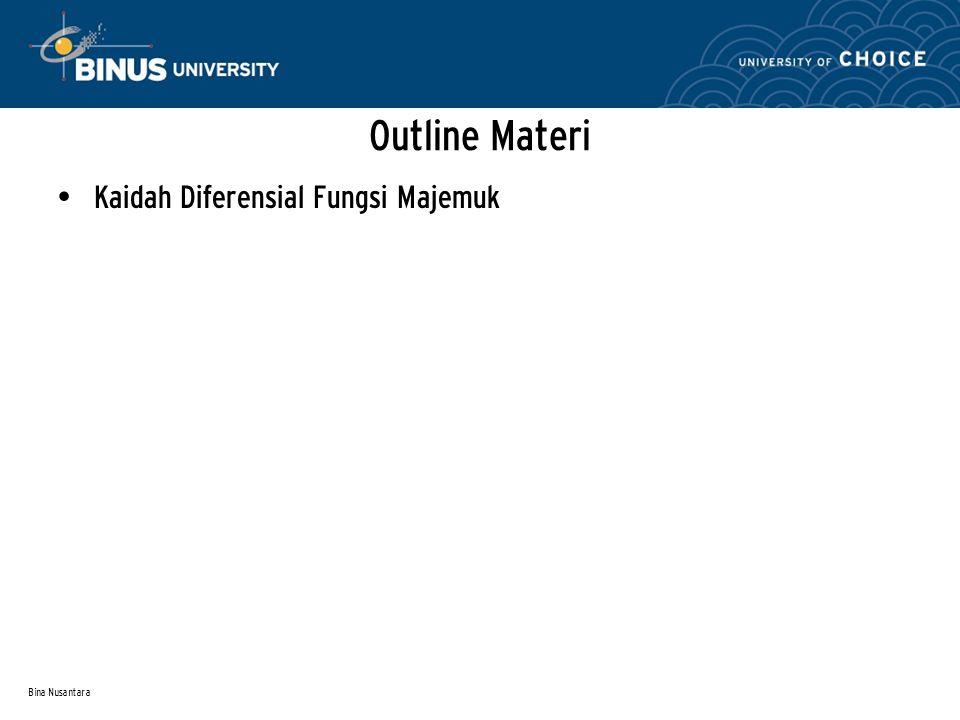 Outline Materi Kaidah Diferensial Fungsi Majemuk Bina Nusantara
