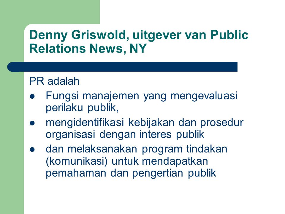 Denny Griswold, uitgever van Public Relations News, NY
