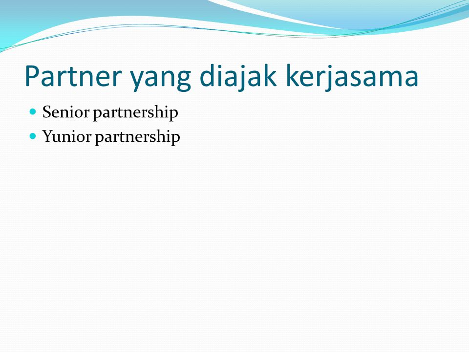Partner yang diajak kerjasama