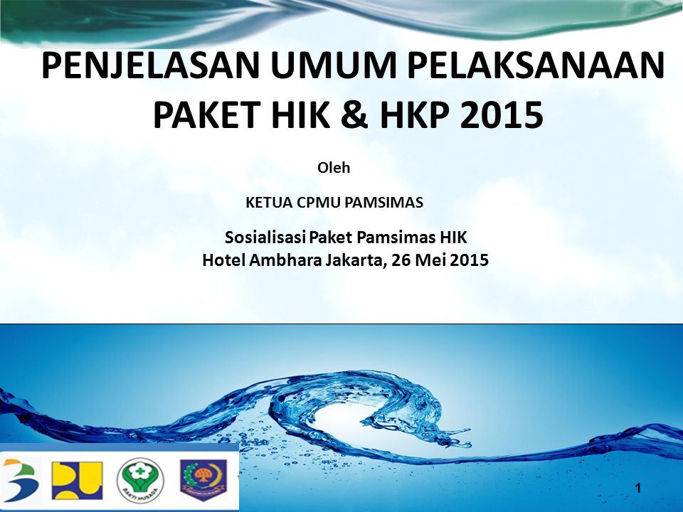 PENJELASAN UMUM PELAKSANAAN PAKET HIK & HKP 2015