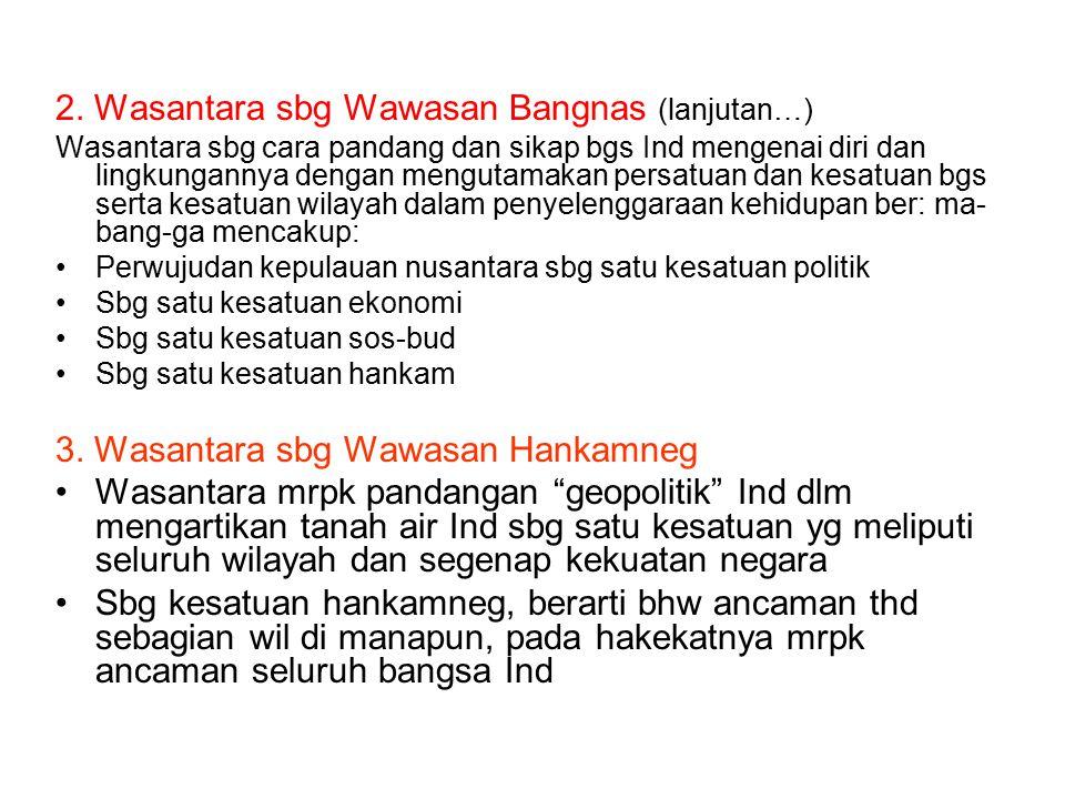 2. Wasantara sbg Wawasan Bangnas (lanjutan…)