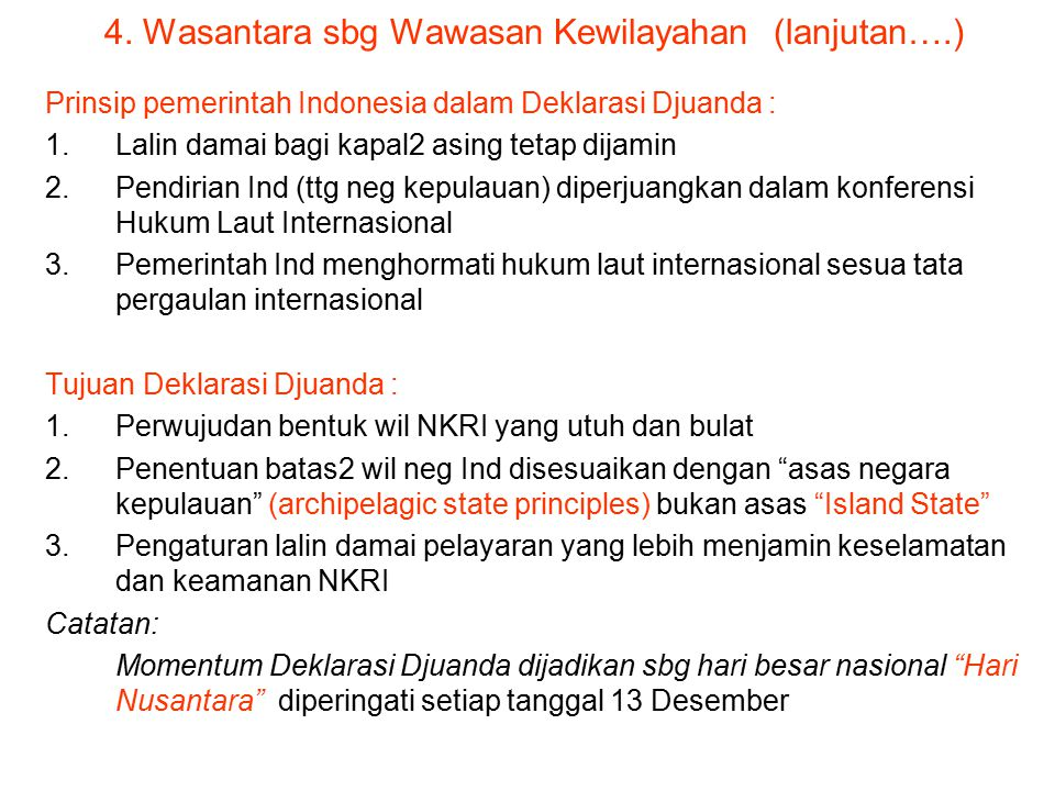 4. Wasantara sbg Wawasan Kewilayahan (lanjutan….)
