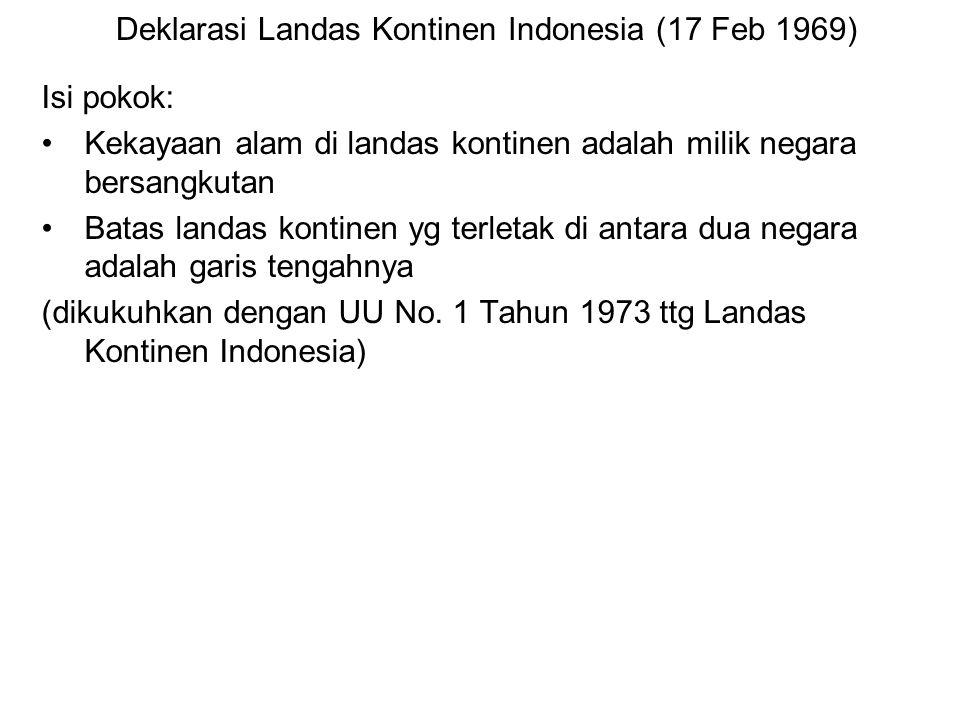 Deklarasi Landas Kontinen Indonesia (17 Feb 1969)