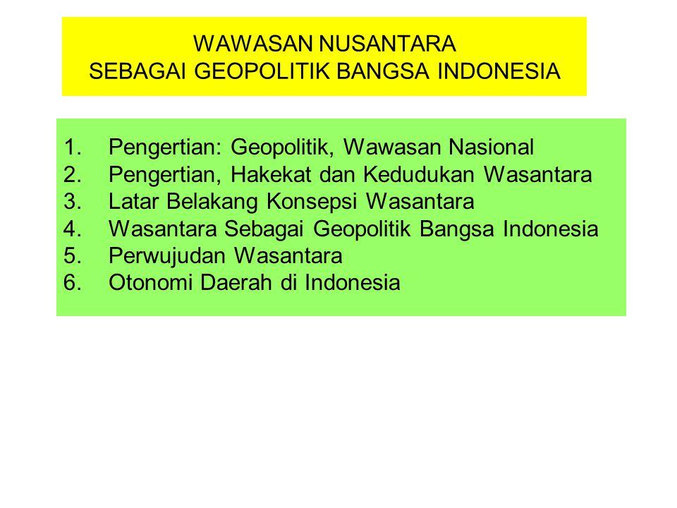 WAWASAN NUSANTARA SEBAGAI GEOPOLITIK BANGSA INDONESIA