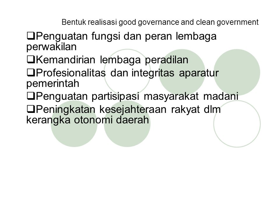 Bentuk realisasi good governance and clean government