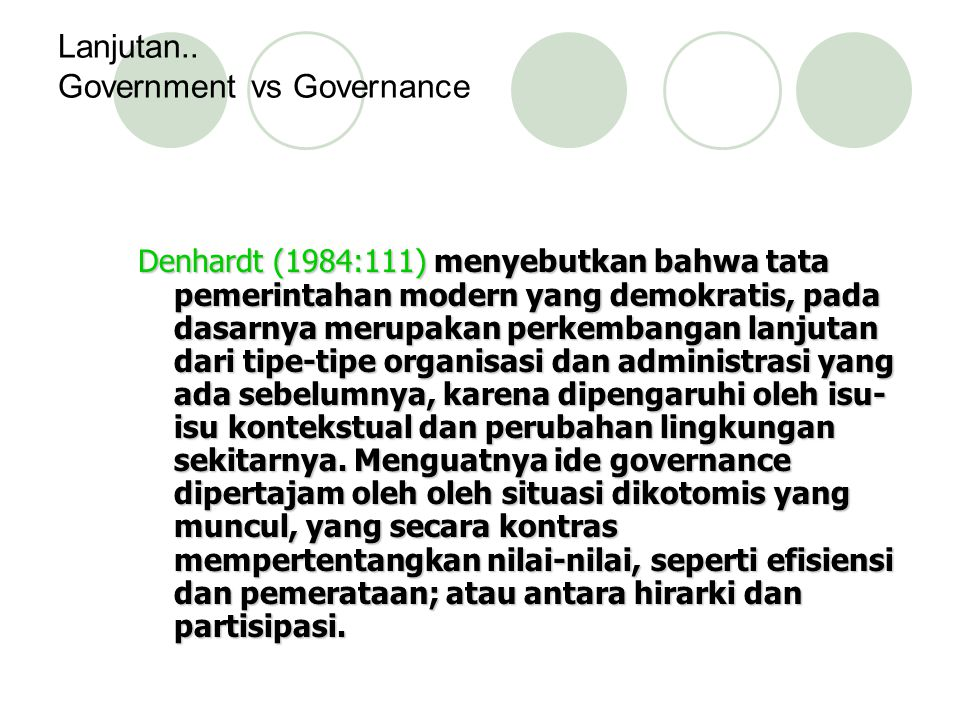 Lanjutan.. Government vs Governance