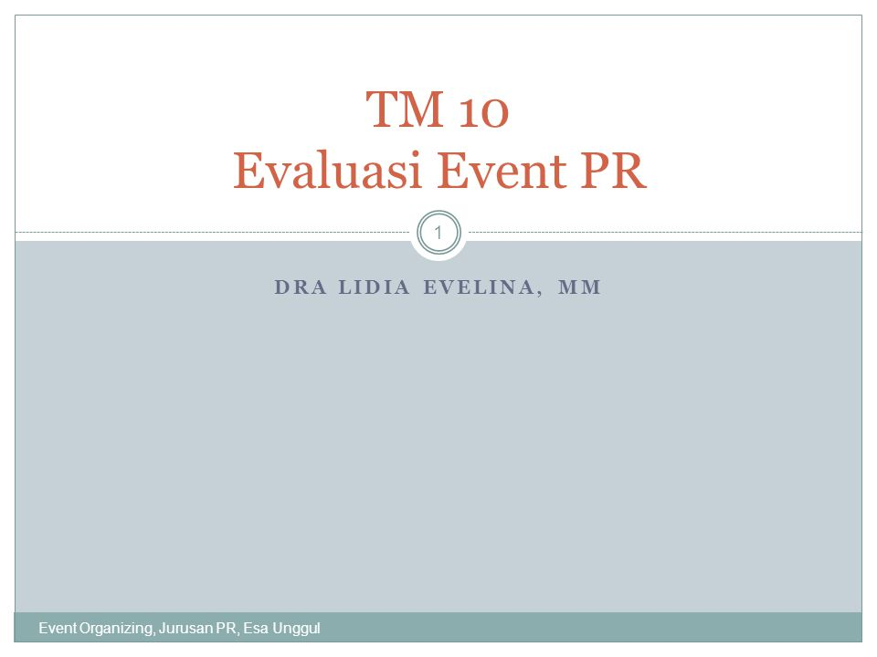 TM 10 Evaluasi Event PR Dra Lidia Evelina, MM